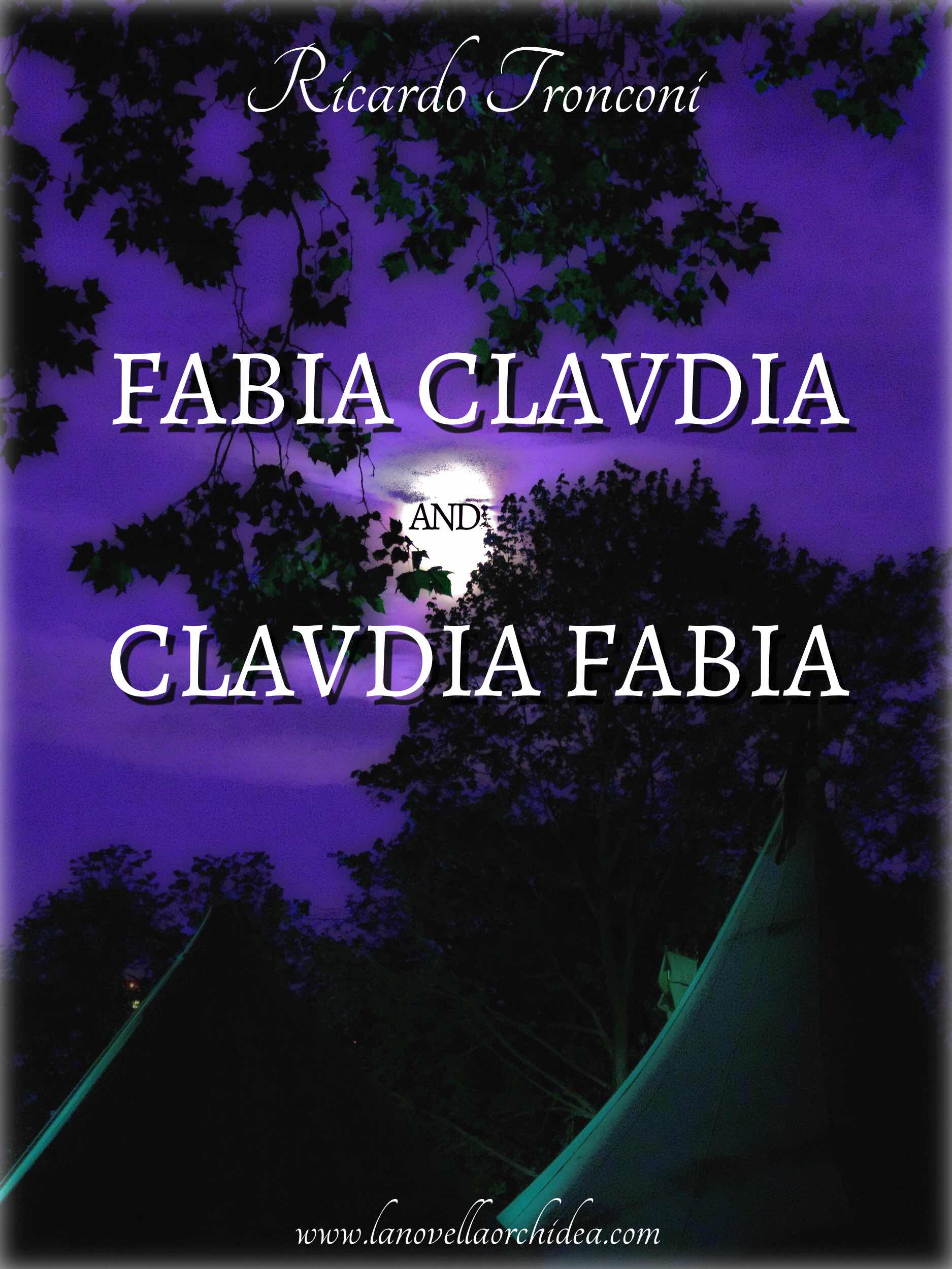 Fabia Claudia and Claudia Fabia in a novel version.