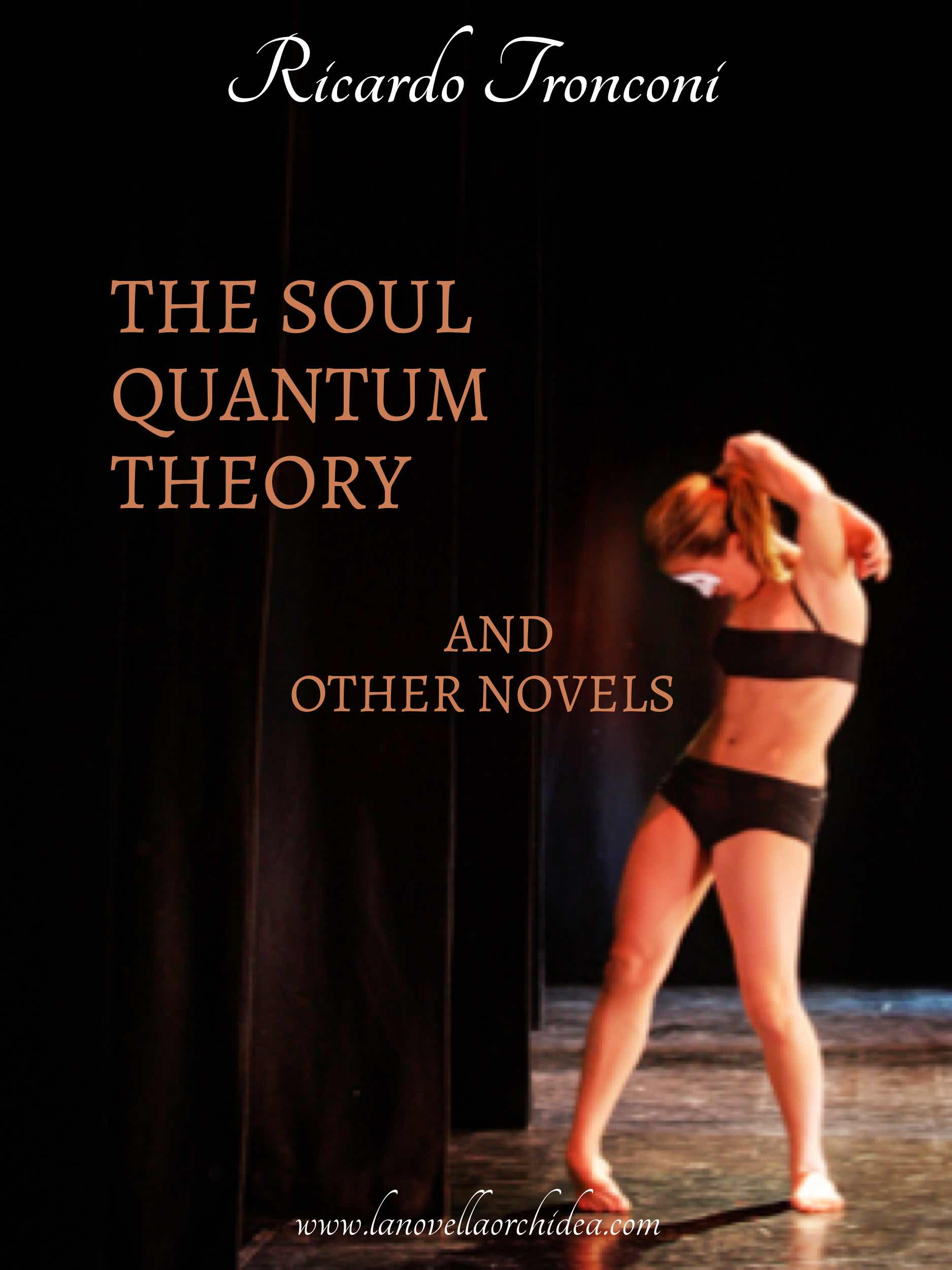 The soul quantum theory and other novels